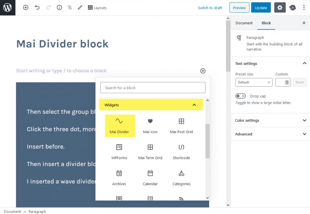 Choose Mai Divider block from the widgets tab.